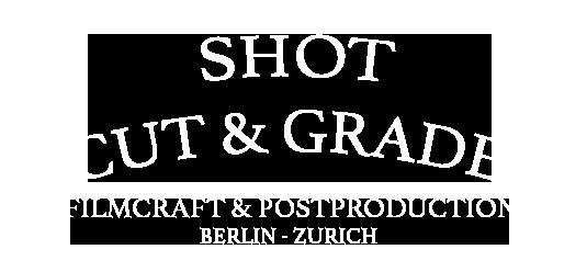 Shot – Cut & Grade